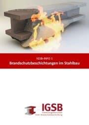 Brandschutz, Brandschutzanstrich, Brandschutzbeschichtung, bauforumstahl, IGSB, Stahlbau, Stahlbeschichtung
