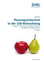 Leitfaden Planungssicherheit in der LED-Beleuchtung