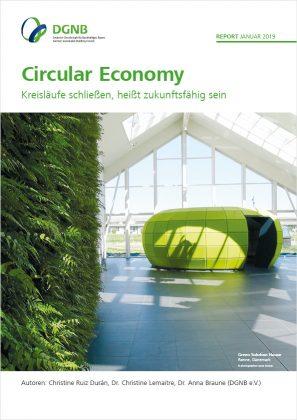 """""""Circular Economy – Kreisläufe schließen, heißt zukunftsfähig sein"""""""