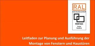 Das Standardwerk zur Montage beschreibt die fachgerechte Abdichtung, Dämmung und Befestigung sowie die Grundlagen der Montage. Bild: ift Rosenheim/RAL Gütegemeinschaft Fenster, Fassaden und Haustüren