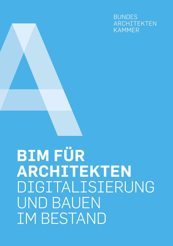 BAK-Leitfaden Digitalisierung und Bauen im Bestand