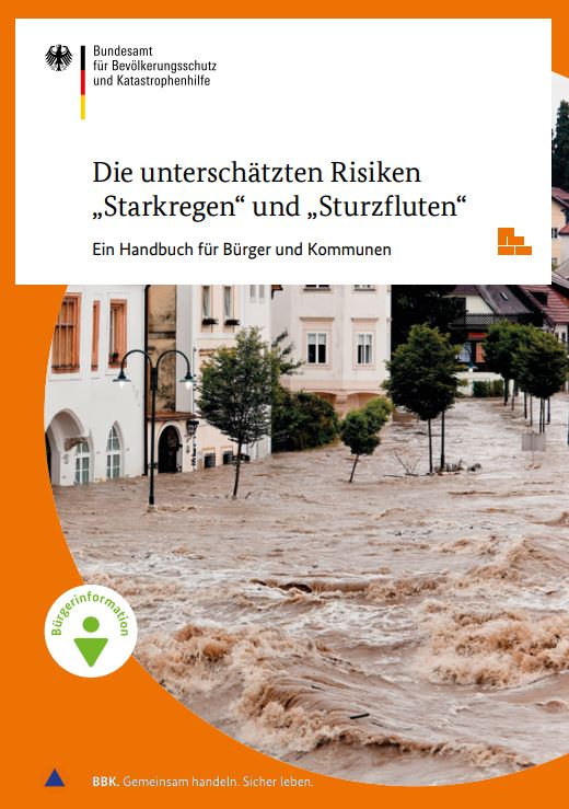 """Die unterschätzten Risiken """"Starkregen"""" und """"Sturzfluten"""" – Ein Handbuch für Bürger und Kommunen"""