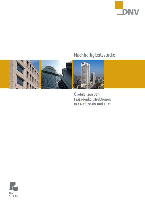 Studie: Ökobilanzen von Fassadenkonstruktionen mit Naturstein und Glas