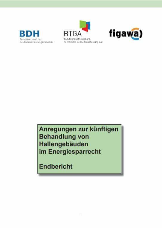 Anregungen zur künftigen Behandlung von Hallengebäuden im Energiesparrecht