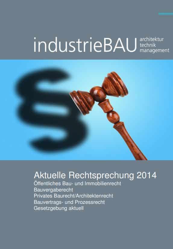 industrieBAU Spezial Rechtsprechung 2014