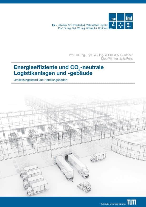 Forschungsbericht der TU München: Das CO2-neutrale Logistikzentrum